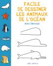 Facile de dessiner les animaux de l'océan avec Barroux