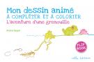 Mon dessin animé : L'aventure d'une grenouille