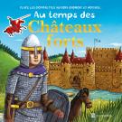 Au temps des Châteaux forts