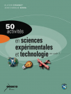 50 activités en sciences expérimentales et technologie au cycle 3