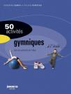 50 activités gymniques à l'école
