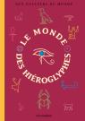 Le monde des hiéroglyphes
