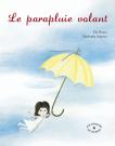 Le parapluie volant