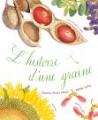 L'histoire d'une graine