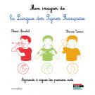 Mon imagier de la Langue des Signes Française