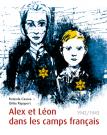 Alex et Léon dans les camps français