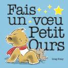 Fais un voeu Petit Ours