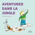 Aventures dans la jungle