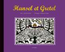 Hansel et Gretel, découpages E. Fornage