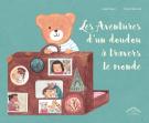 Les Aventures d'un doudou à travers le monde