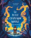 Le Petit Chaperon rouge qui adorait lire